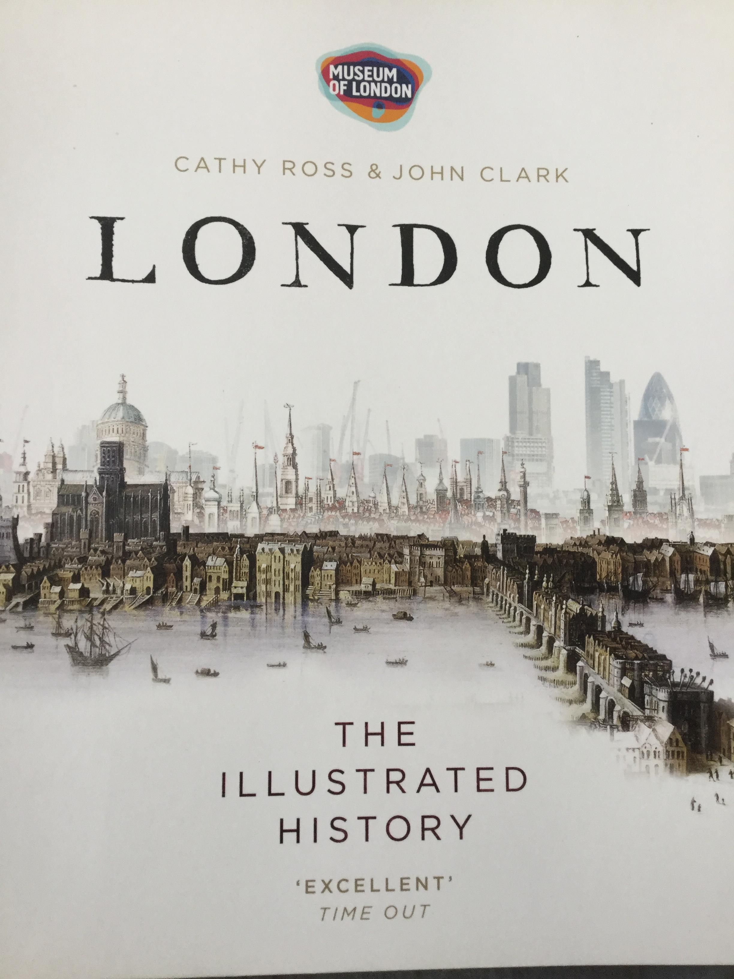 LONDON. The Illustrated History excellent. Time out. ผู้เขียน Cathy Ross & John Clark Museum of London.