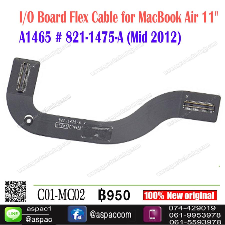 "I/O Board Flex Cable for MacBook Air 11"" A1465 # 821-1475-A (Mid 2012)"