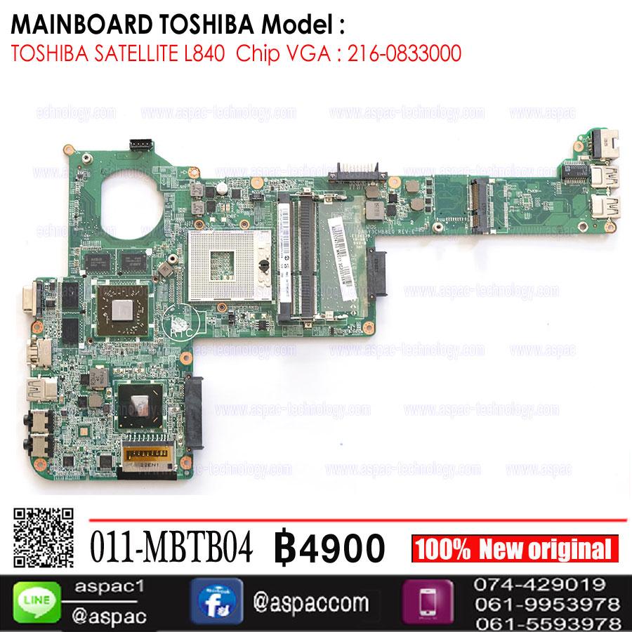 Motherboard TOSHIBA SATELLITE L840 การ์ดจอ ATI 216-0833000