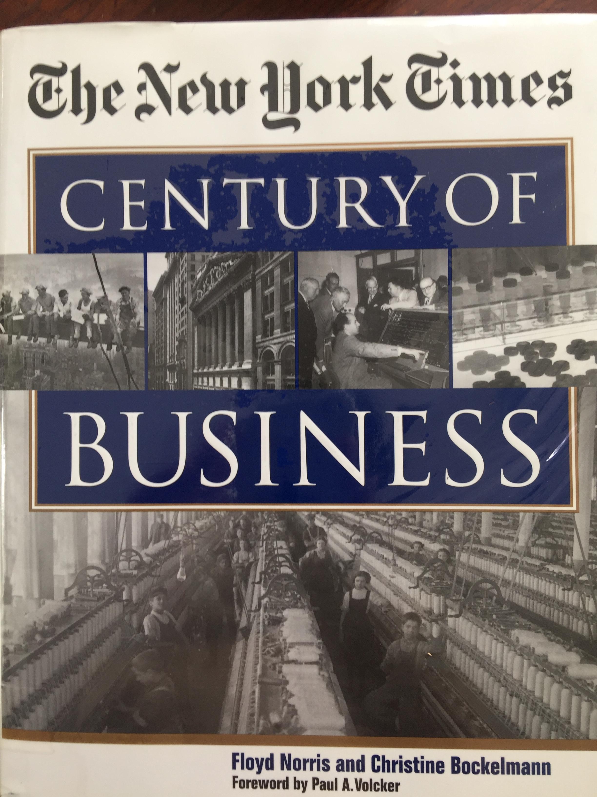 The New York Times. Century of business ผู้เขียน. Floyd Norris and Christine Bockelmann.