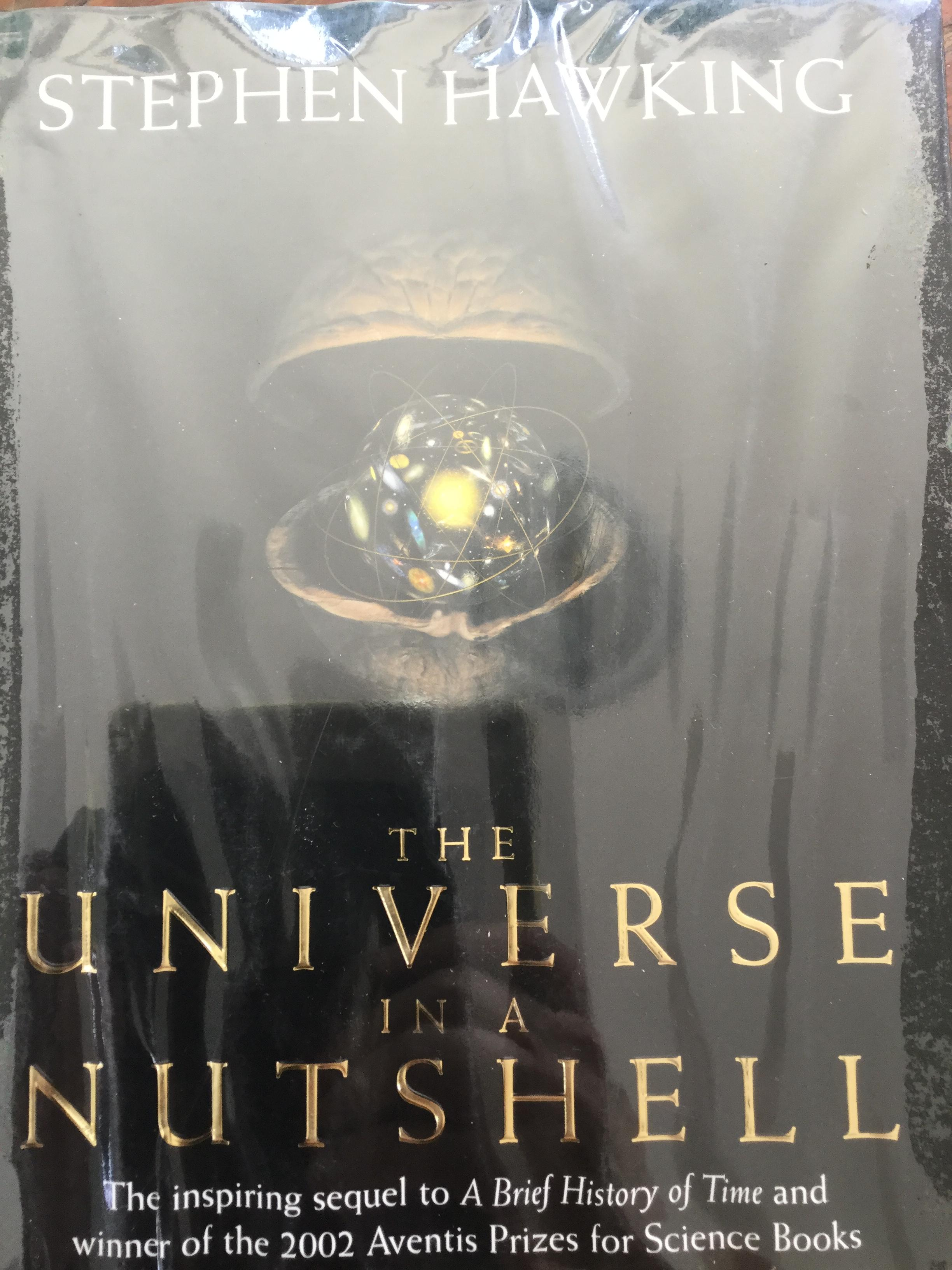 The UNIVERSE in a NUTSHELL The inspiring sequel to A Brief History of Time and winner of the 2002 Aventis Prizes for Science Books. ผู้เขียน Stephen Hawking