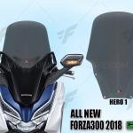 ชิวหน้า HERO V1 FOR HONDA FORZA300 2018