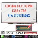 "LED 13.1"" 30 PIN 1600 x 900 P/N: LTD131EQ2X"