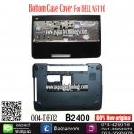 Bottom Case & Upper Case For DELL inspiron 15R M5110 N5110 M511R ยกชุด บน ล่าง