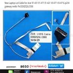 Gateway NE46R Acer ASPIRE E1-471 E1-431 E1-421 LCD Cable P/N: DD0ZQSLC010