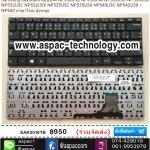 Samsung Keyboard คีย์บอร์ด NP530U3B NP530U3A NP530U3C NP530U3X NP532U3C NP532U3X NP535U3C NP535U3X NP540U3C NP542U3X / NP540 ภาษาไทย อังกฤษ
