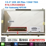 "13.3"" LED 40 Pins 1366*768 P/N: LTN133AT23 For Samsung NP530"