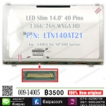 "LED Slim 14.0"" 40 PIN 1366*768 P/N: LTN140AT21 For SAMSUNG NP300 NP305"