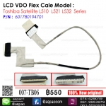 LCD Cable For Toshiba Satellite L510 L521 L532 Series P/N : 6017B0194701
