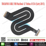 """TRACKPAD CABLE FOR MacBook 12"""" Retina A1534 (Early 2015)"""