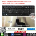 Keyboard Acer Aspire E1-521 E1-531 E1-571 5810 5536 5538 5542 Thai-Eng