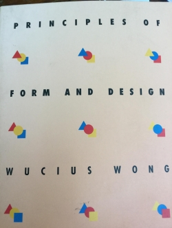 Principles of Form and Design. ผู้เขียน Wucius Wong