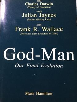 God-Man Our Final Evolution ผู้เขียน Mark Hamilton