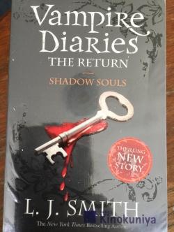 Vampire Diaries. The Return. Shadow Souls. ผู้เขียน L.J.Smith