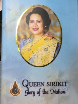 Queen Sirikit. Glory of the Nation