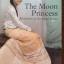 THE MOON PRINCESS. Memories of the Shan States. By Sao Sanda thumbnail 1